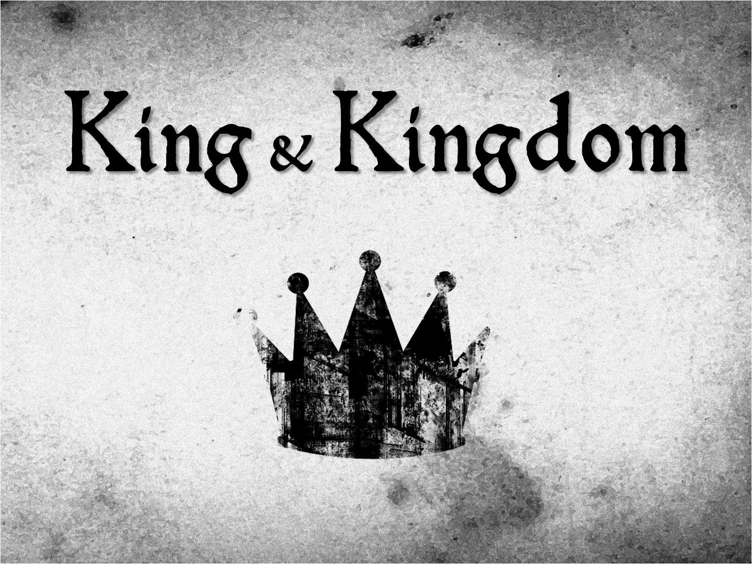 king and kingdom introduction the church at meadowlake