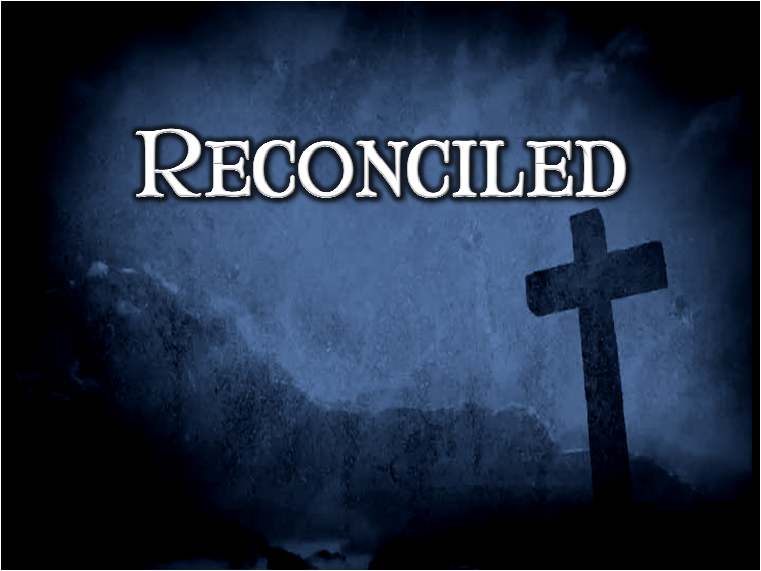 Reconciled The Church At Meadowlake